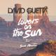 David Guetta - Lovers on the sun